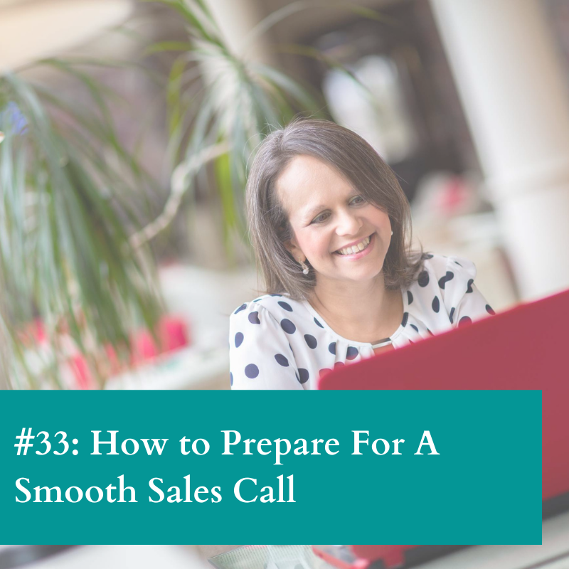 Prepare for a smooth sales call