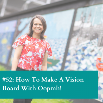 Create a vision board with oomph