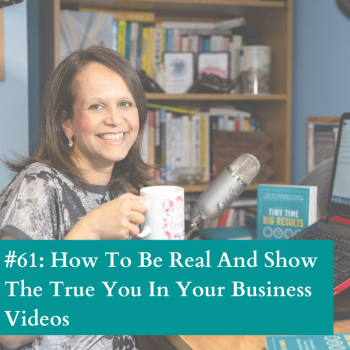 Be real in business videos