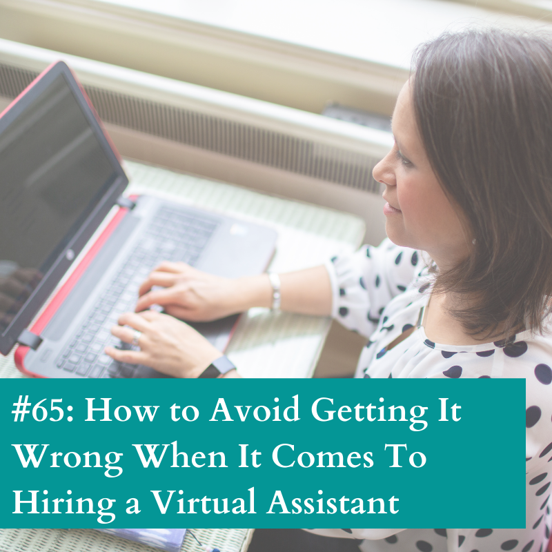 Get it rid when hiring a virtual assistant