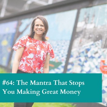 The mantra to stop you making money
