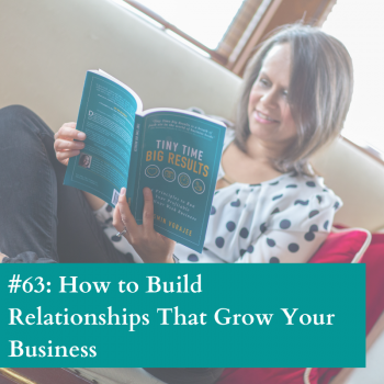 Build relationships to grow your business